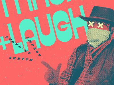 Mask-Up + Laugh standup sketchcomedy sketch improv rva design rvacomedy comedy rvadesign richmond