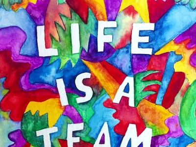 Life is A Team Sport lettering watercolor pattern art therapy