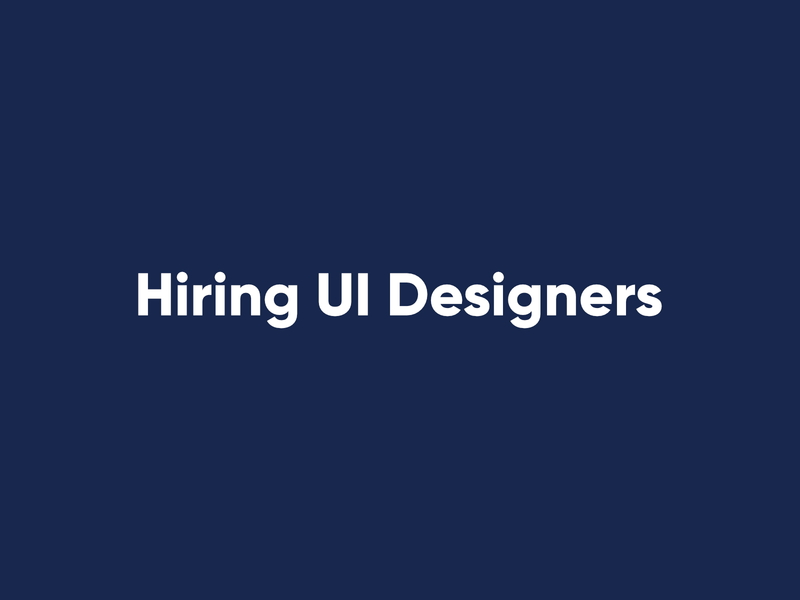 Hiring UI Designers hiring jobs hire minimal identity website web ui typography ux logo icon design branding