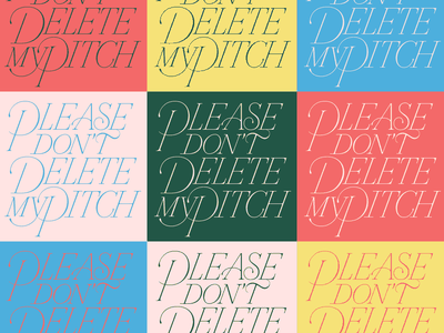 Please Don't Delete My Pitch adobe illustrator cc hand lettering fucking freelancing lettering