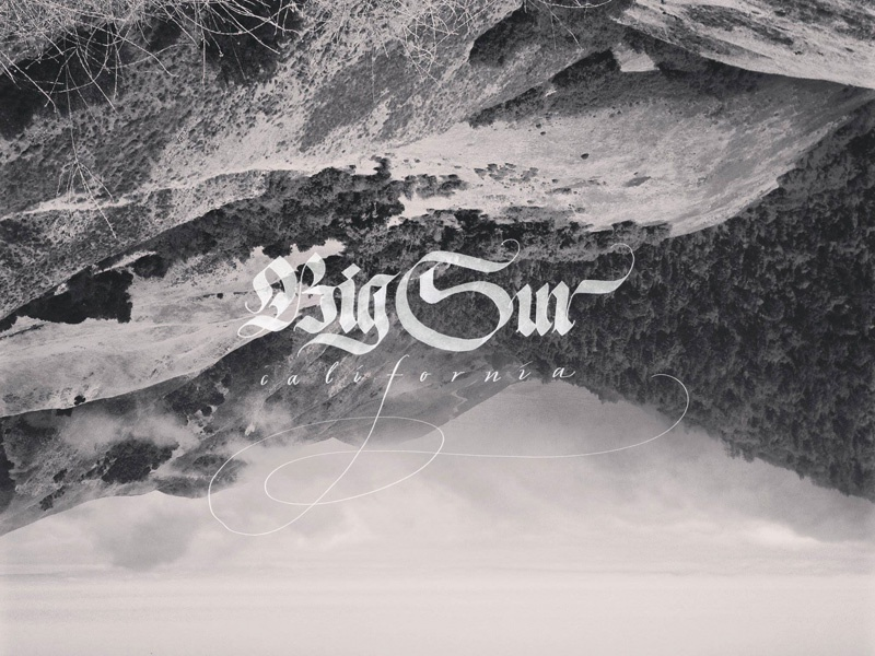Big Sur, CA blackletter calligraphy custom type photography black and white