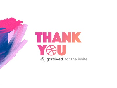 Thank You! thanks for invite thanks thank you dribbble