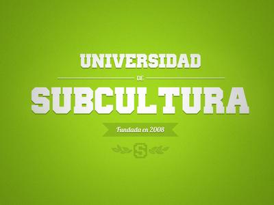 Subcultura University subcultura green university