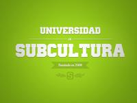 Subcultura University