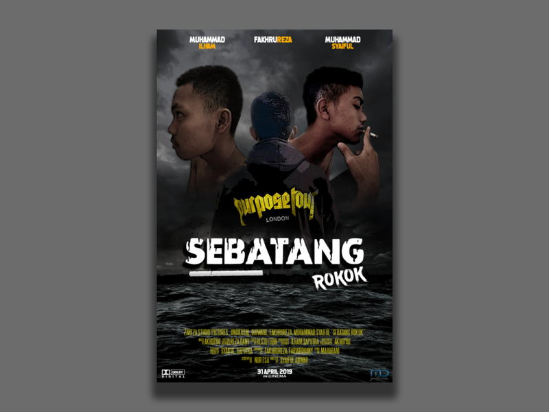 """ SEBATANG ROKOK"" - Movie Flyer / Poster Design film poster photoshop typography flyer design flyer advertise design"