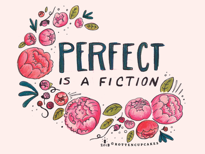 Perfect is a fiction. floral flora colored pencil handlettering analog