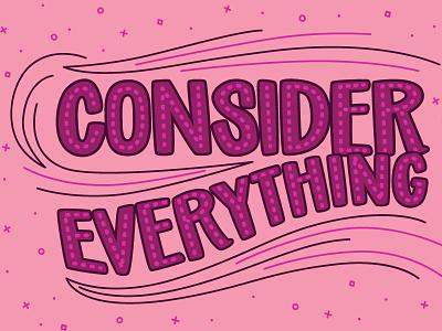 GoFundMe Giving Report: Consider Everything sparkle hand lettering branding typography vector illustration