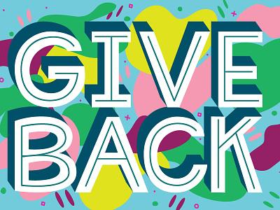 GoFundMe Giving Report: Give Back sans serif inline abstract shapes pen tool illustrator hand lettering vector illustration