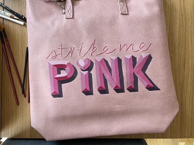 Strike me PINK (WIP) pink handpainted lettering design handlettering