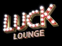 Luck lounge