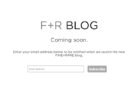 F+R Blog: Coming Soon