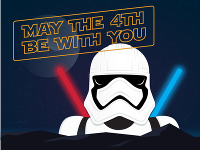 Happy Star Wars Day! may the 4th death star illustration light saber stormtrooper star wars