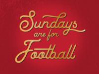 Sundays are for Football