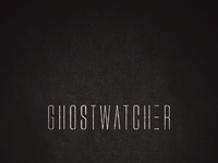 Ghostwatcher static