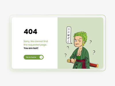 404 Error page - Lost Zoro 404 404 error page zoro onepiece anime art illustration flat website design graphic design web minimal ux ui