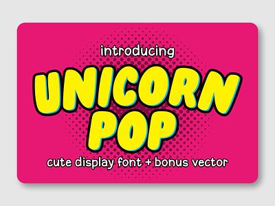 Unicorn Pop illustration kids font branding fancy font display typeface logotype font design font awesome fonts display font unicorn