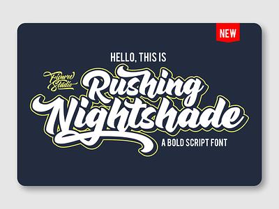 Rushing Nightshade script packaging retro fonnt vintage font bold font bold script advertisement logo design branding logotype font design font awesome fonts