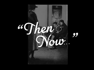 Then & Now... interaction website design website ux ui flat design logo branding