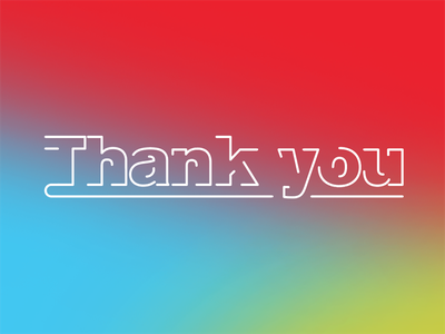 thaaaanks line color gradient akzidenz grotesk akzidenz thank you thanks typography