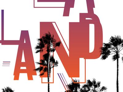 La La Land gradient palm trees type musical la la land los angeles movie poster movie poster