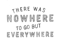 Nowhere & Everywhere