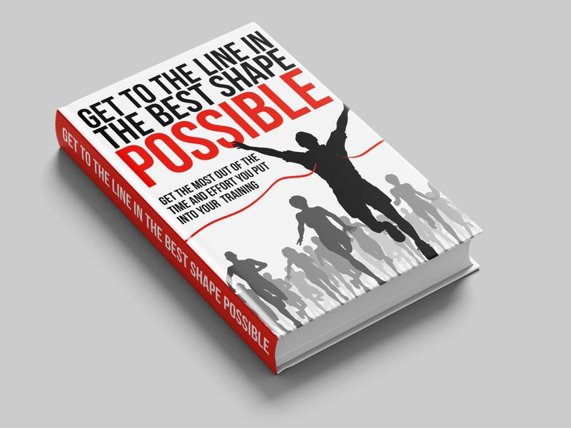 Get to the line in the best shape possible book cover