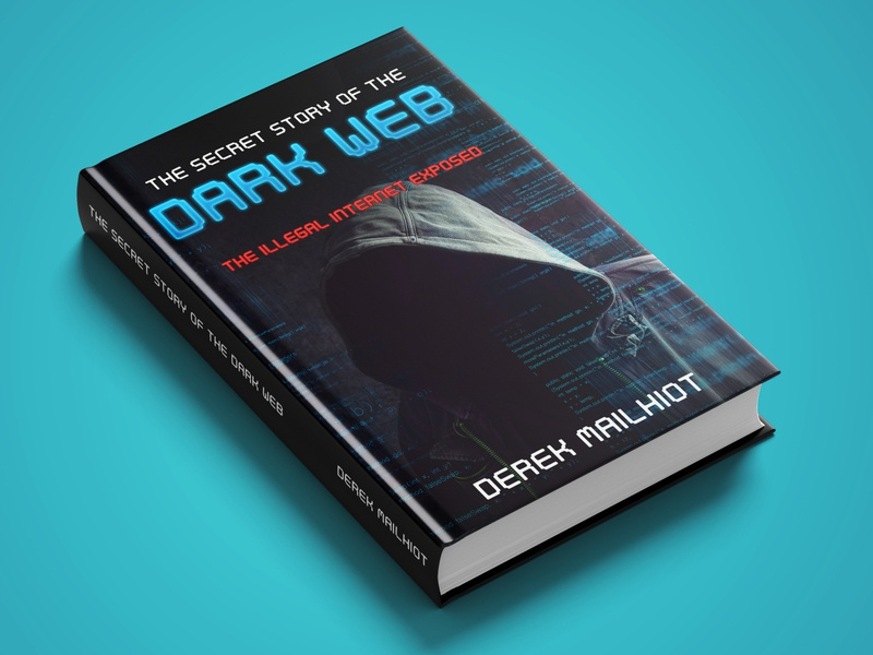 THE SECRET STORY OF THE DARK WEB book cover diet killer kill war vector flat depression illustration design cover design cover book
