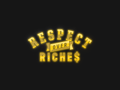 Respect over Riche$ illustration apparel lettering typography koma