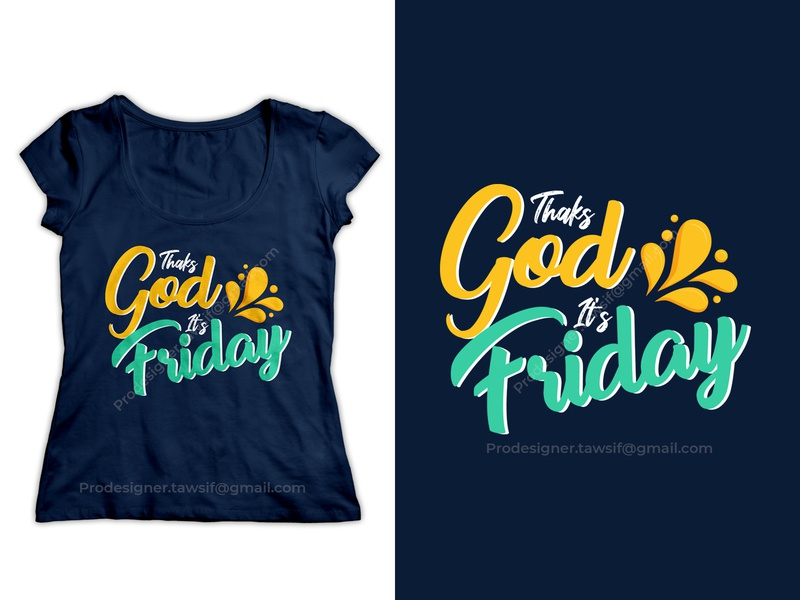 Girls T-shirt Design 1 custom lettering tshirtdesign lettering custom thanks god its friday tshirt tshirt mockup custom type nice tshirt girls tshirt idea blue tshirt girls favorite tshirt trendy tshirt funny tshirt custom typography girls tshirt design custom thirt design girls typography design girls wears