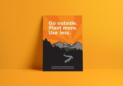 Go outside. Plant more. Use less.