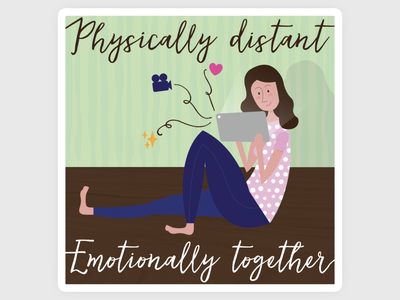 Physically distant. Emotionally together. mantra colorful illustration graphic design