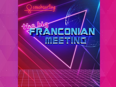 ::: Couchsurfing Big Franconian Meeting 11 edition ::: space laser poster save the date colors glow disco retro 80s fluo invitation party germany