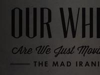 The Mad Iranians