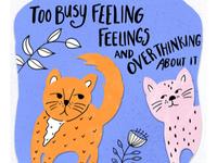 Felines feeling feelings