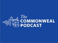 The Commonweal Podcast (unused option)