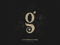 G is for Glitter
