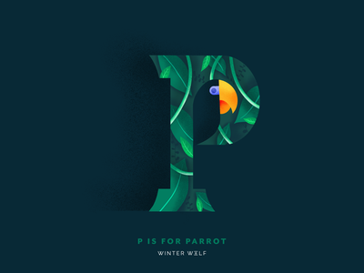 P is for Parrot bird icon bird letter forest animals negative space p logo parrot logo parrot bright lettering 36 days of type lettering 36 days of type drawing hand lettering procreate graphic design winter wolf creative typography illustrator illustration doodle lettering