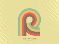 R is for Retro