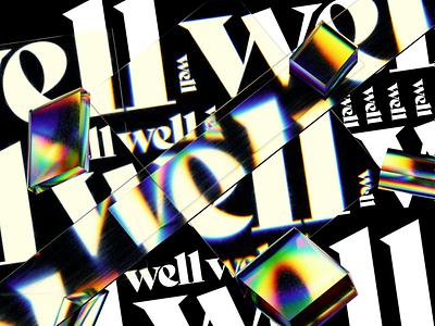well well well motion design animation texture illustration iridescent design cinema 4d c4d 3d