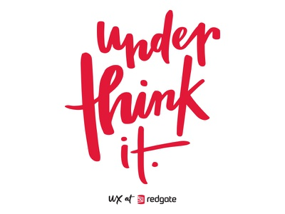 Underthink it lettering hand lettering typography