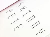 Skinny Pete Font