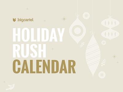Holiday Rush Calendar holiday christmas ornament bigcartel shop store calendar