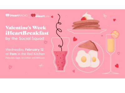 Valentine's Breakfast iHeartRadio