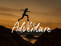 Typography - Lets Adventure