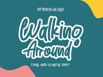 Walking Arround free font freebies hand lettering funny crafts font design font