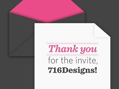 Thanks, 716Designs! first new invite thanks dribbble