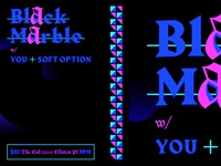 Black Marble Show