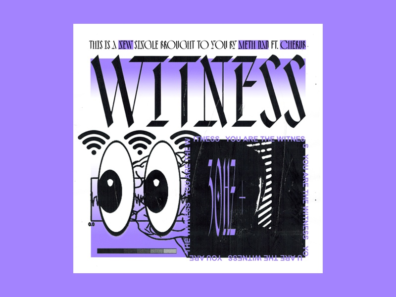 Single Art witness meth album art music typography scanned type