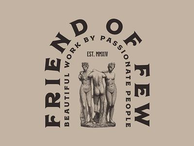 Friend of Few statue greek roman vector illustration typography design branding