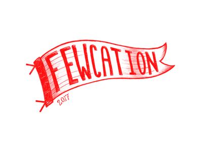 Fewcation Pennant Sketch